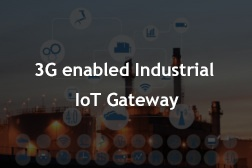 3G enabled Industrial IoT Gateway