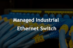 Managed Industrial Ethernet Switch