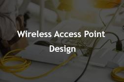 Wireless Access Point Design